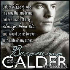 Goodreads | Becoming Calder by Mia Sheridan — Reviews, Discussion, Bookclubs, Lists
