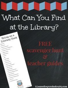 I like the idea of creating a scavenger hunt in the library. This would be a fun way to help younger kids get to know all the options available to them and learn the different areas.