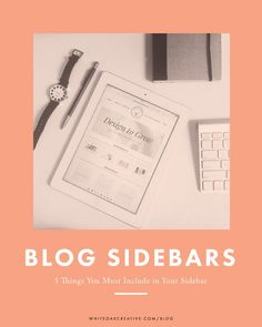 5 Things Your Blog Sidebar Needs to Have + How to Organize Your Sidebar to maximize audience engagement, blogging, blog tips, blog guide, wordpress, blog design