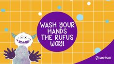 How to use safefood's Rufus handwashing resource pack