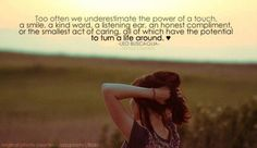 Too often we underestimate the power of a touch