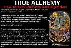 Alchemy: True Alchemy (How To Turn Lead Into Gold Right Now)   #alchemy