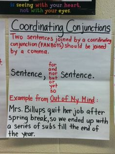 FANBOYS/Coordinating Conjunctions Anchor Chart: Blog post on how to use mentor sentences to teach grammar and mechanics that students will apply back to their own writing.