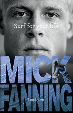 Surf For Your Life 352 pages  Mick Fanning is young, but he's had many experiences that most of us never will. How does it feel to lose a brother? Win a world title? Rip your hamstring muscle clean off the bone? Mick tells his life story candidly while providing intimate insights into the personal lessons gained along the way, with practical tips on surfing technique, fitness, nutrition, board design, travel, competitive strategies, and mental clarity.