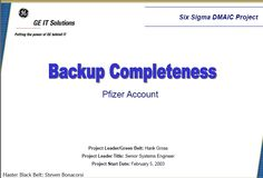Backup Completeness Six Sigma Case Study