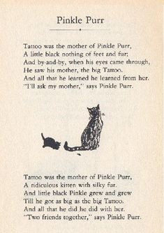 *A little black nothing of feet and fur*  Pinkle Purr by A. A. Milne