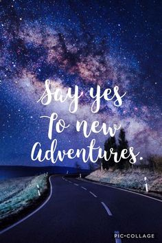 """Quotes, Motivation, Inspiration: """"Say yes to new adventures. The Words, Positive Quotes, Motivational Quotes, Inspirational Quotes, Happy Today, Are You Happy, Favorite Quotes, Best Quotes, New Day Quotes"""