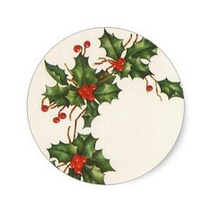 Vintage Christmas, Holly Plant with Red Berries Classic Round Sticker Best Christmas Tree Decorations, Rainbow Christmas Tree, Christmas Plants, Christmas China, Christmas Tree Design, Christmas Wood, Vintage Christmas, Xmas, China Painting