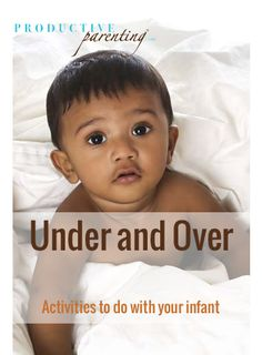 Productive Parenting: Preschool Activities - Under and Over - Middle Infant Activities