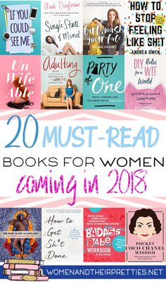 Books for Women Ladies, are you looking for new reading material for I've gathered a 20 intriguing must-reads coming in 2018 that you'll need to add to your ASAP. These books range from motivational to completely entertaining. via - Livres à Lire Books To Read In Your 20s, Books To Read For Women, Books For Moms, Best Books To Read, Books For Teens, Book Club Books, Book Nerd, Book Lists, Book Club List