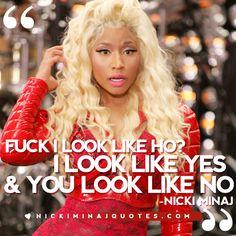 Fuck I Look Like Hoe | Nicki Minaj Quotes #quotes #nickiminajquotes #nickiminaj
