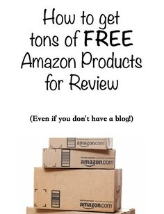 How to Become an Amazon Product Reviewer - Even Without a Blog! http://slapdashmom.com/how-to-become-an-amazon-product-reviewer-even-without-a-blog/?utm_content=buffer35a4b&utm_medium=social&utm_source=pinterest.com&utm_campaign=buffer