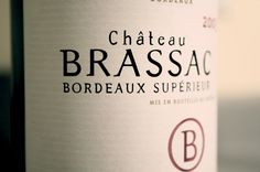 Missive Font Wine Label Ch. Brassac Wine Labels, Drinks, Bottle, Drinking, Wine Tags, Beverages, Flask, Drink, Jars