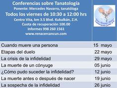 Conferencias sobre #Tanatología. Agenda mayo-junio  http://www.renacercancun.com/cursos/