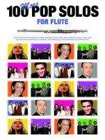 100 More Pop Solos Flute • Flöte Querflöte • Noten