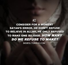 How many sujood do we refused? are you one of iblis follower??