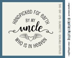 Handpicked for Earth by my Uncle - SVG Studio3 DXF EPS png - baby cutfile design - for Cricut and Silhouette Cameo - clean cutting files by CleanCutCreative on Etsy