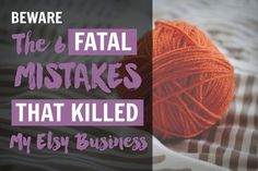 When I started my first Etsy shop, I had no idea how to sell on Etsy. I made 6 fatal mistakes that put the nails in my Etsy business& coffin. Etsy Business, Craft Business, Business Ideas, Online Business, Business Help, Business Planning, Crafts For Teens, Diy Crafts To Sell, Selling Crafts