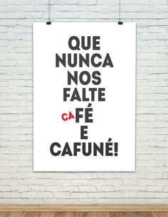 café é igual cafuné - Pesquisa Google