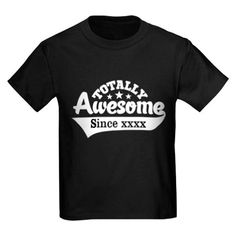 59e428c7e5481 personalized totally awesome T-Shirt on CafePress.com High Quality T Shirts