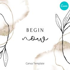 #canva #canvapro #design #template #canvalove #ideas #diy #feminine #minimalist #simple #instagram #social #media #post #begin #now #motivation #inspiration #mindfullness #self #care #love #quote #message