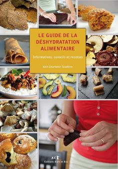 livre recettes deshydrateur                                                                                                                                                      Plus Dehydrator Recipes, Dehydrated Food, Raisin, Food Storage, Stuffed Mushrooms, Cooking Recipes, Nutrition, Beef, Vegetables