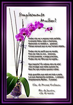 "Elen de Moraes Kochman (borboletapoeta): FELIZ DIA INTERNACIONAL DA MULHER - ""Simplesmente ..."
