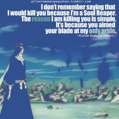 Rukia is Byakuya Kuchiki's pride. I cried when he said this!