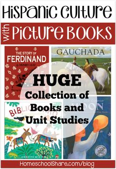 Teach About Hispanic Culture with Picture Books -- Huge Collection of Books and Unit Studies