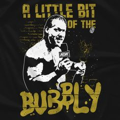 All Elite Wrestling Chris Jericho - A Little Bit of the Bubbly Shirt Ready To Rumble, Stone Cold Steve, Chris Jericho, Steve Austin, Professional Wrestling, Mma, Bubbles, Shirt, Demons