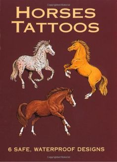 temporary Horses Tattoos (Dover Tattoos) by John Green, http://www.amazon.com/dp/0486430294/ref=cm_sw_r_pi_dp_7nGsrb0HDPJYS