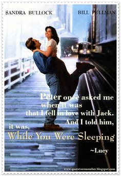 Quote to Remember: WHILE YOU WERE SLEEPING [1995]