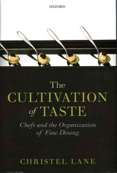 The cultivation of taste : chefs and the organization of fine dining - Northern Essex Community College Culinary Arts, Fine Dining, Chefs, Cooking, Books, Wine, Community College, High Level, Amazon
