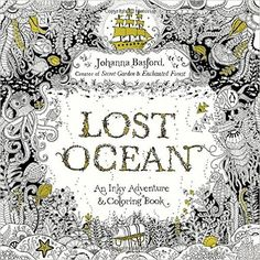 Lost Ocean: An Inky Adventure and Coloring Book by Johanna Basford Book Online, Lost Ocean by Johanna Basford Coloring Book Online Link >> http://ebooks-pdfs.com/lost-ocean-an-inky-adventure-and-coloring-book-by-johanna-basford/