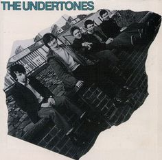 The Freewheelin' Groover: The Undertones - S/t