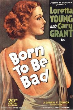 Loretta Young & Cary Grant - Born To Be Bad - 1934