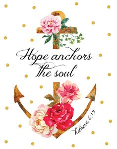 Hope Anchors The Soul – Hebrews 6:19 - Seeds of Faith