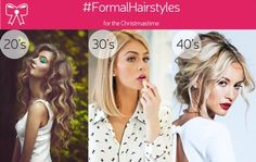 Formal/ Christmas hairstyles by age!