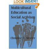 Multicultural Education As Social Activism (Suny Series, the Social Context of Education) by Christine E. Sleeter