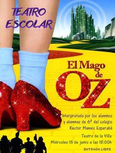 Teatro Escolar: El Mago de Oz. Un mundo de posibilidades didácticas. Tarea competencial. | PaLaBraS AzuLeS