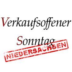 Verkaufsoffene Sonntage in Niedersachsen. http://niedersachsen.verkaufsoffener-so.de/