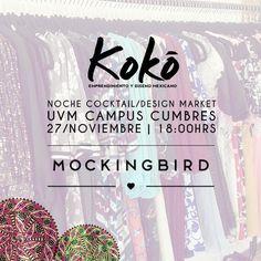 Mockingbird es uno de nuestros expositores de mañana   ¡Ven y conocenos!   https://www.facebook.com/mockingbirdmty #KokoEdm14 #moda #diseño #marketing #emprendimiento