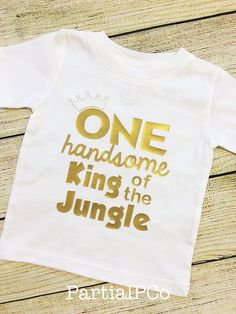 ONE Handsome King of the Jungle First Birthday Shirt - Jungle, Safari, Zoo, Animal, Lion King theme 1st birthday