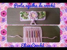 Porta agulha de crochê para bolsa # Elisa Crochê - YouTube