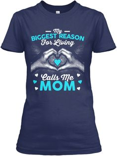 3403ab34 My Biggest Reason For Living Calls Me Mom Navy Women's T-Shirt Front Call My