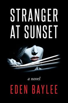 "Books Direct: ""Stranger at Sunset"" by Eden Baylee - NEW RELEASE and GIVEAWAY"