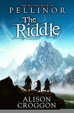 The Riddle: Second Book of Pellinor by Alison Croggon The Silver Star, Book Show, Fantasy Books, Book Cover Design, Riddles, Reading Lists, Book Quotes, Book Lovers, Books To Read