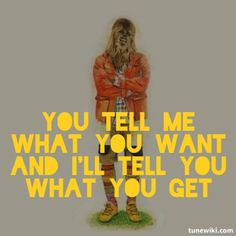 Modest Mouse  You tell me what you want, and I'll tell you what you get.