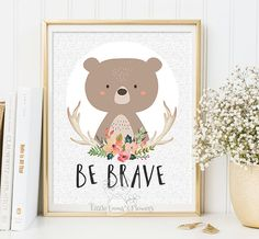 Be brave kids decor Printable bear nursery decoration Woodland Nursery wall art print Decor bear illustration printable quotes art 2-114