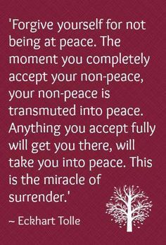 ♥Surrender♥ to all ♡ Eckhart Tolle . I am at peace . Eckhart Tolle, Positive Thoughts, Positive Quotes, Negative Thoughts, Frases Yoga, Affirmations, Encouragement, Forgiving Yourself, Inner Peace